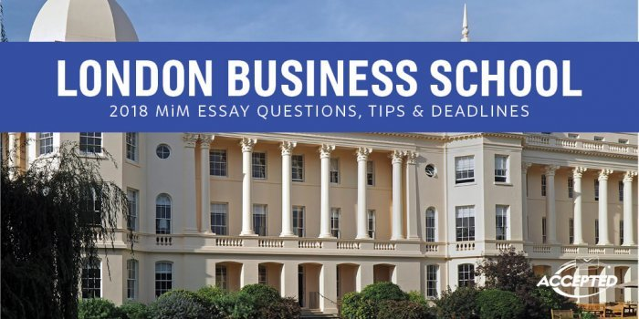 london business school mba essay questions Mini test our mini test will simulate the gmat in about half the time and half the questions you will get a rough score estimate at the end of the test.