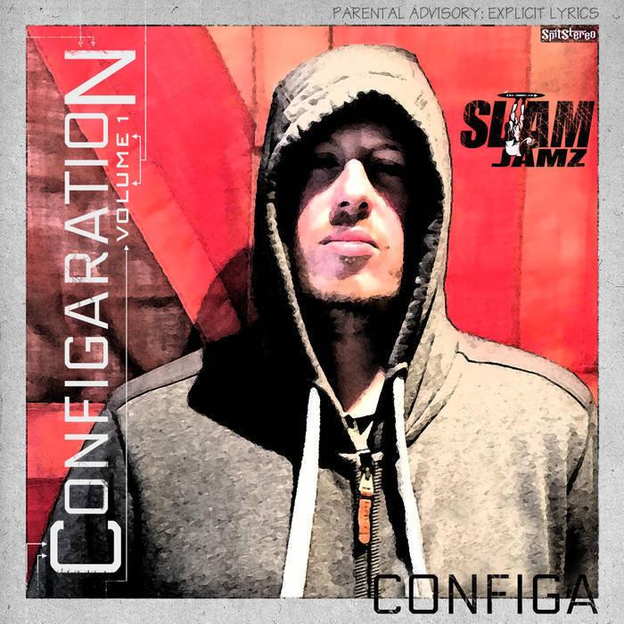 Configa - Configaration Volume 1   Underground Hip Hop 2019
