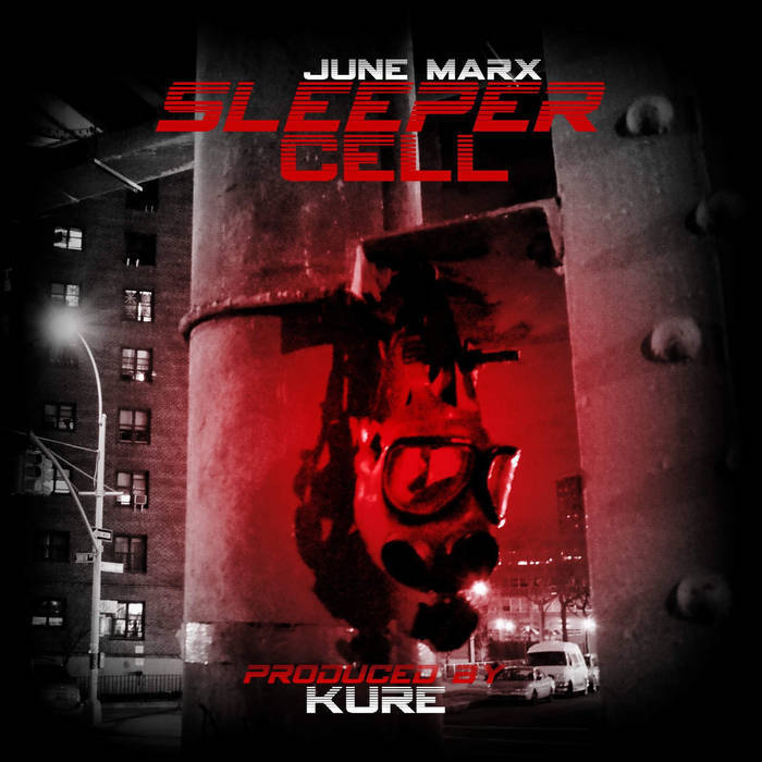 June Marx Sleeper Cell Produced By Kure Greater Force