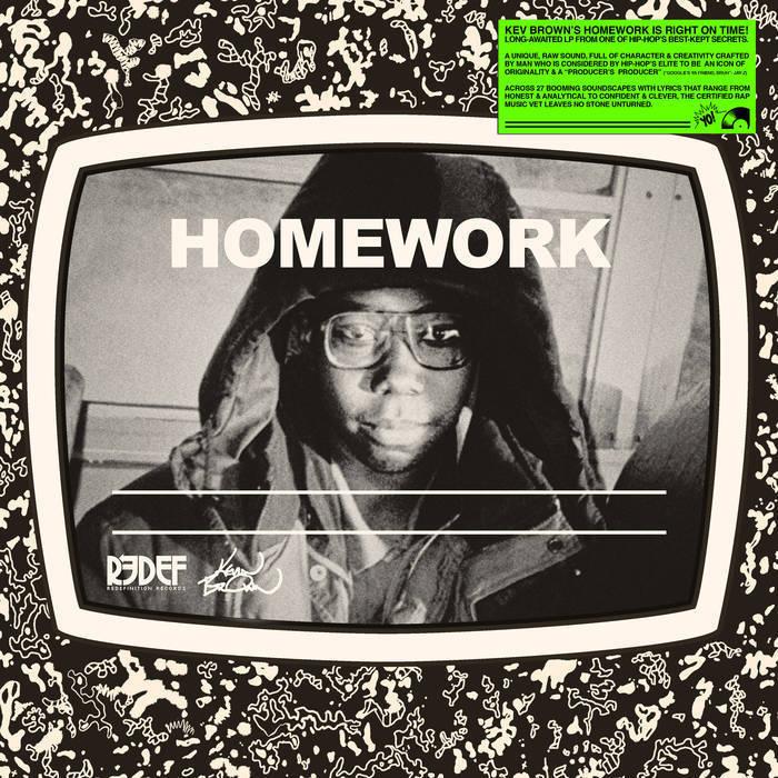 KEV BROWN - Homework (PreOrder) | Underground Hip Hop 2019